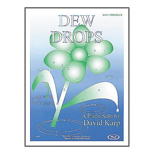Willis Music Dew Drops Early Intermediate Piano Solo by David Karp-thumbnail