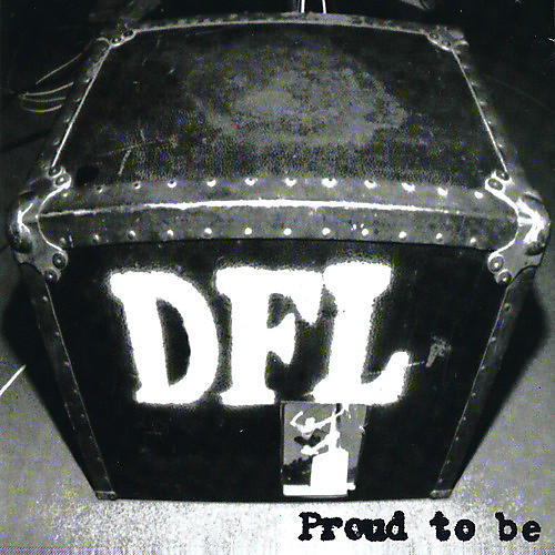 Alliance Dfl - Proud to Be (20th Anniversary Edition) thumbnail