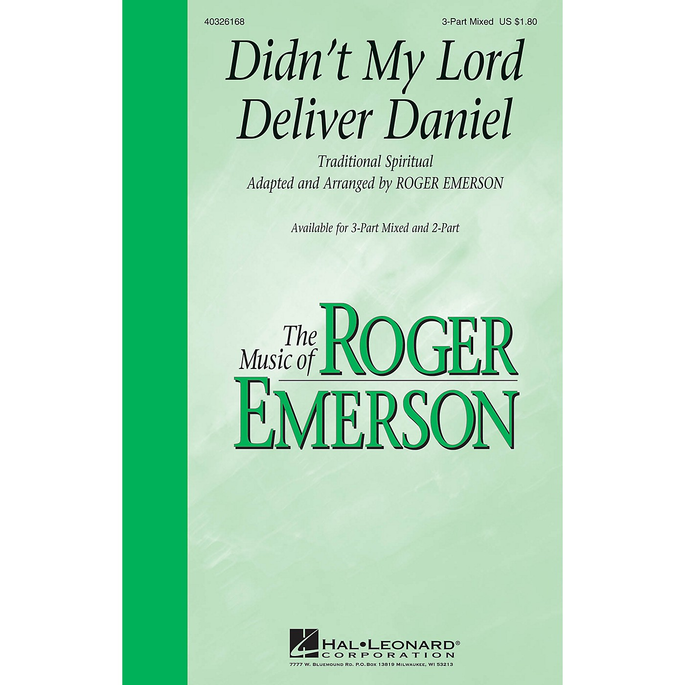 Hal Leonard Didn't My Lord Deliver Daniel 3-Part Mixed arranged by Roger Emerson thumbnail