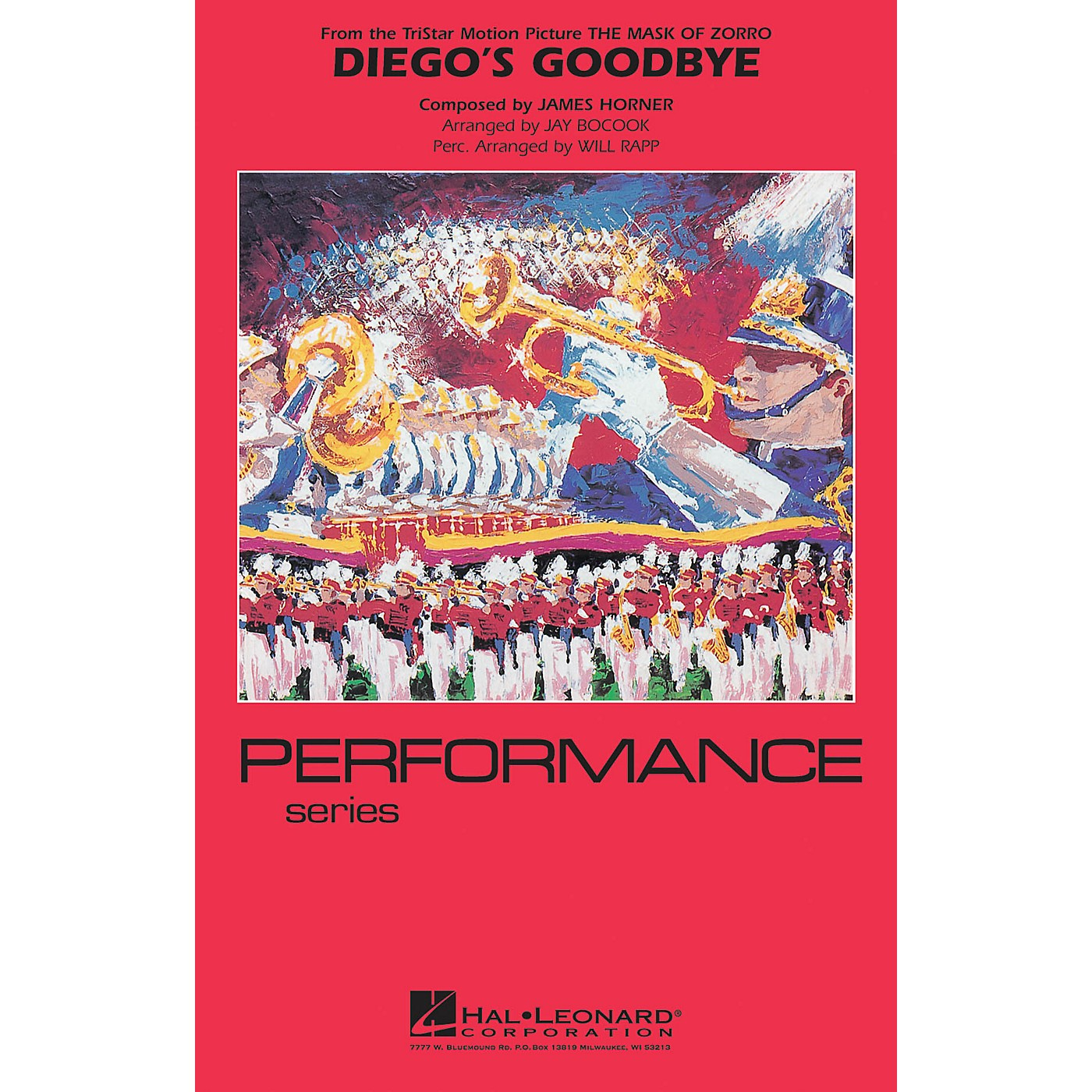 Hal Leonard Diego's Goodbye (from The Mask of Zorro) Marching Band Level 4 Arranged by Jay Bocook thumbnail
