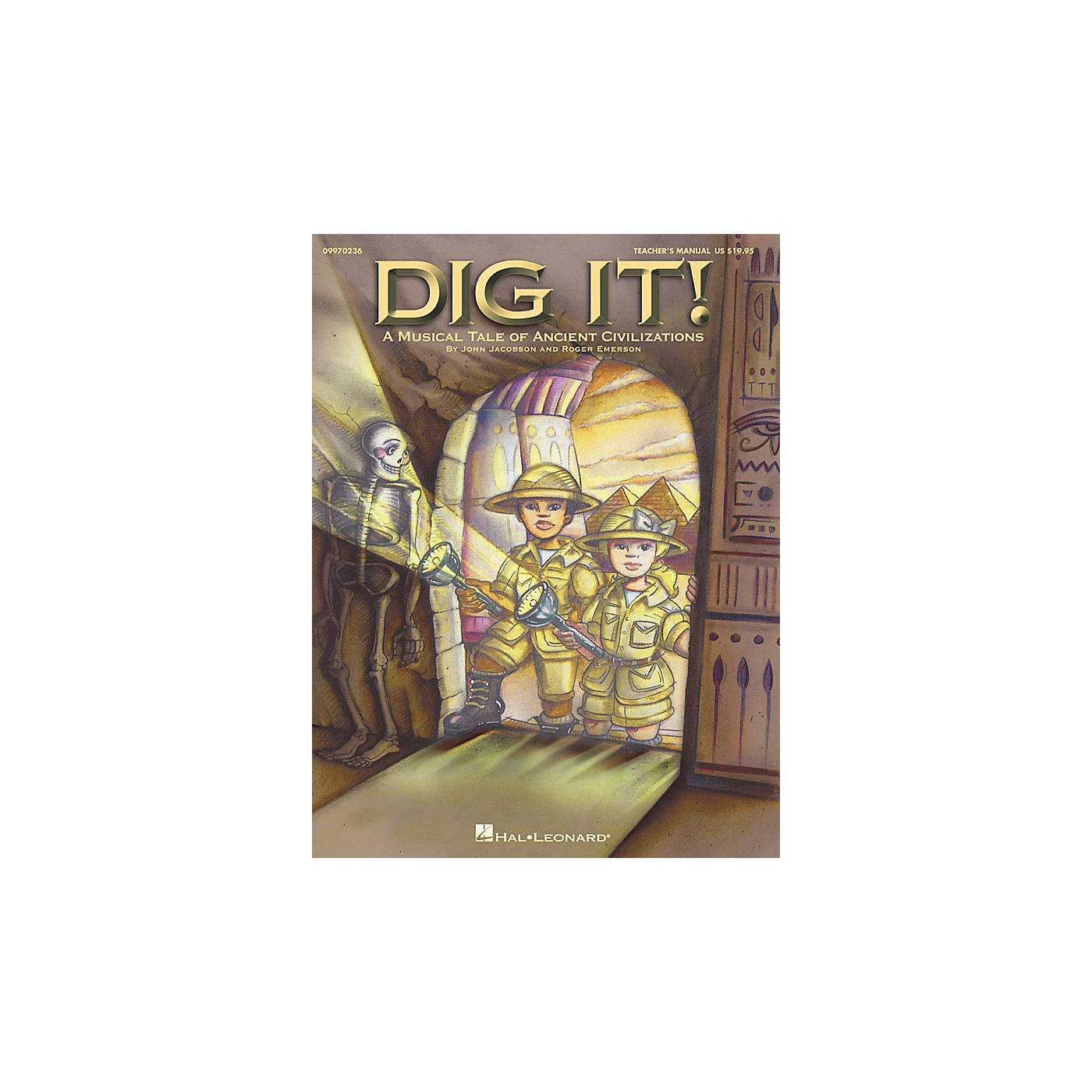Hal Leonard Dig It! (A Musical Tale of Ancient Civilizations) ShowTrax CD Composed by Roger Emerson thumbnail