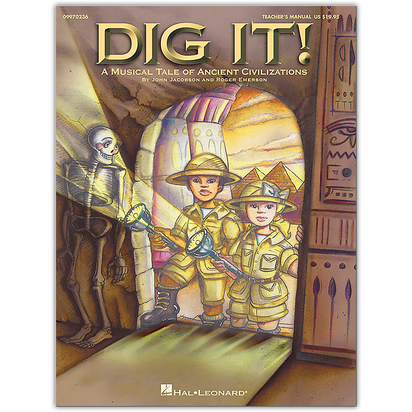 Hal Leonard Dig It!  A Musical Tale of Ancient Civilizations, Teacher's Edition thumbnail