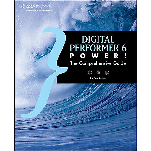 Cengage Learning Digital Performer 6 Digital Performer 6 Power The Comprehensive Guide-thumbnail