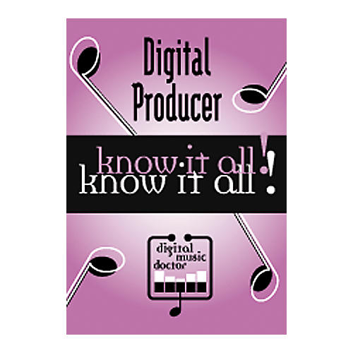Digital Music Doctor Digital Producer - Know It All! DVD-thumbnail