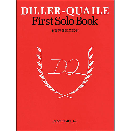 G. Schirmer Diller-Quaile First Solo Book New Edition By Diller thumbnail