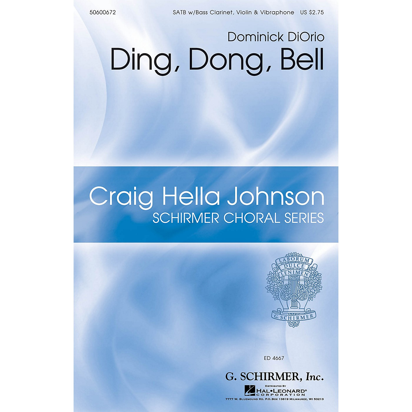 G. Schirmer Ding, Dong, Bell (Craig Hella Johnson Choral Series) SATB composed by Dominick DiOrio thumbnail
