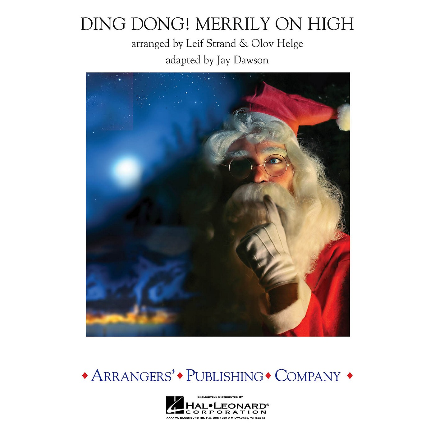 Arrangers Ding Dong Merrily on High Concert Band Arranged by Leif Strand thumbnail