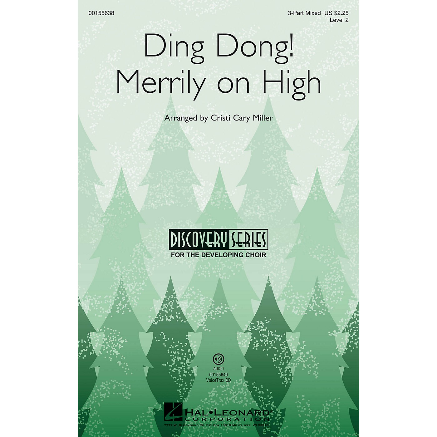 Hal Leonard Ding Dong! Merrily on High (Discovery Level 2) VoiceTrax CD Arranged by Cristi Cary Miller thumbnail