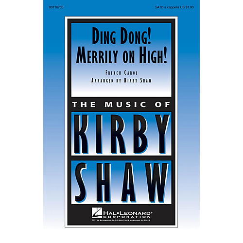 Hal Leonard Ding Dong! Merrily on High! SATB a cappella arranged by Kirby Shaw thumbnail