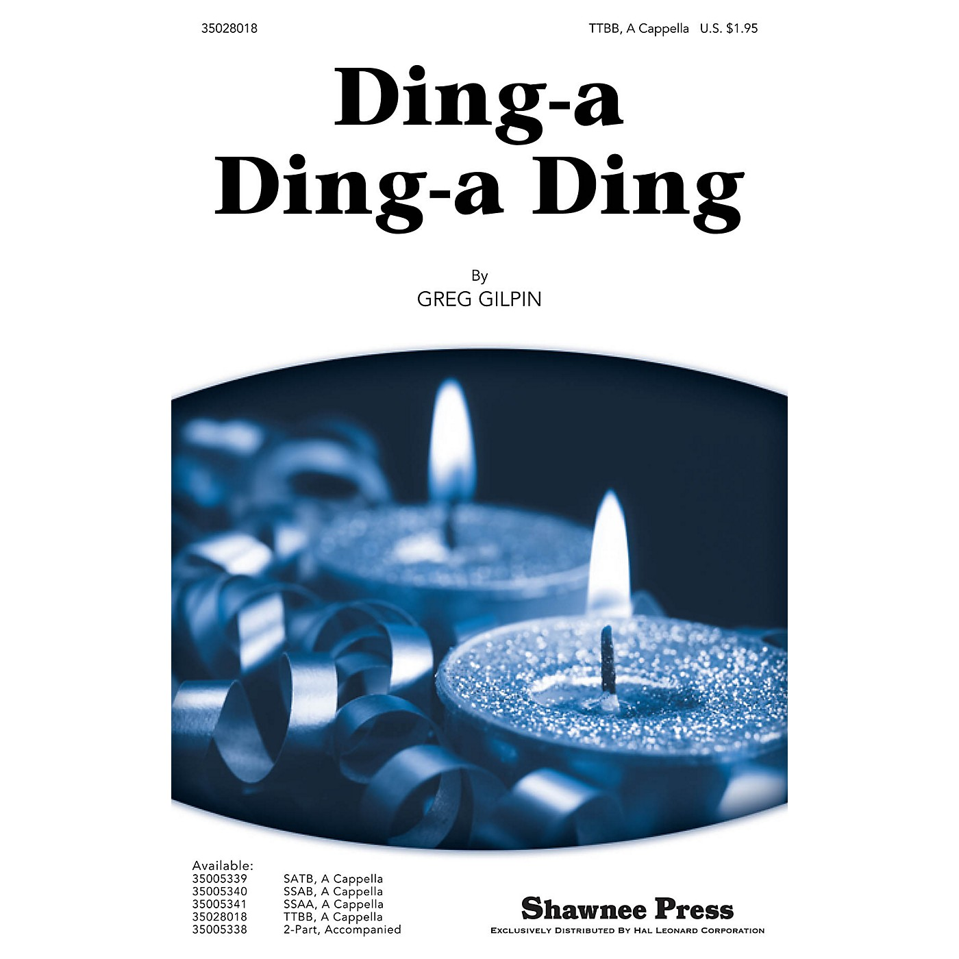 Shawnee Press Ding-a Ding-a Ding TTBB A Cappella composed by Greg Gilpin thumbnail
