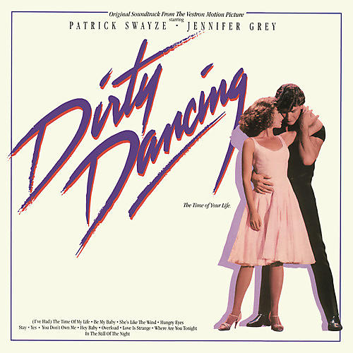 Alliance Dirty Dancing (Original Soundtrack) thumbnail