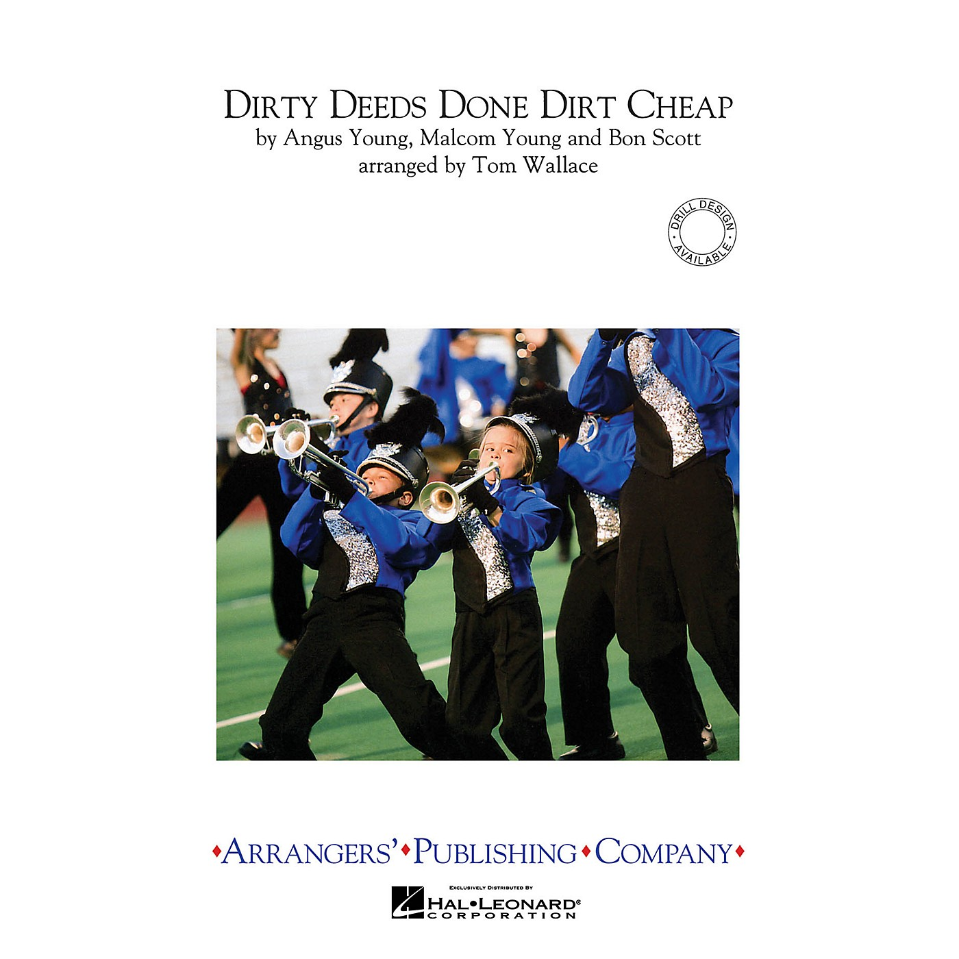 Arrangers Dirty Deeds Done Dirt Cheap Marching Band Level 3 by AC/DC Arranged by Tom Wallace thumbnail