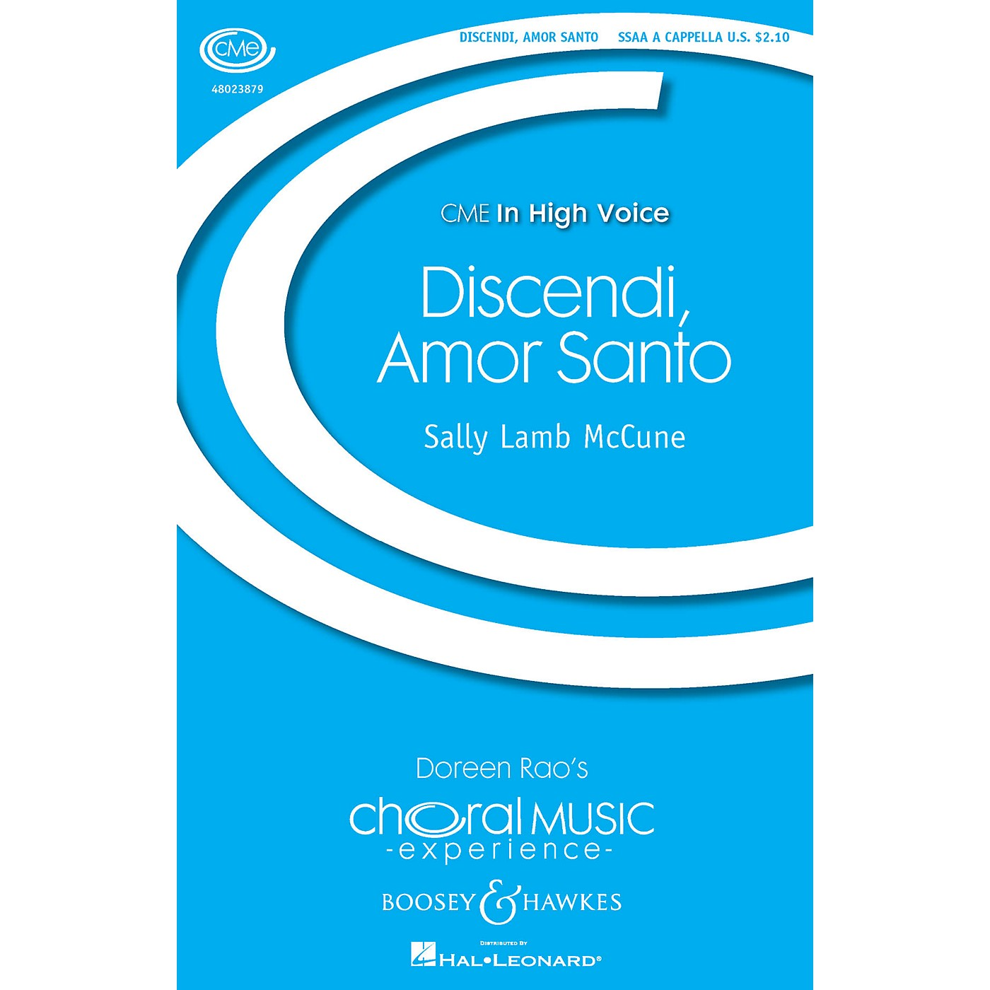 Boosey and Hawkes Discendi, Amor Santo (CME In High Voice) SSAA A Cappella composed by Sally Lamb McCune thumbnail