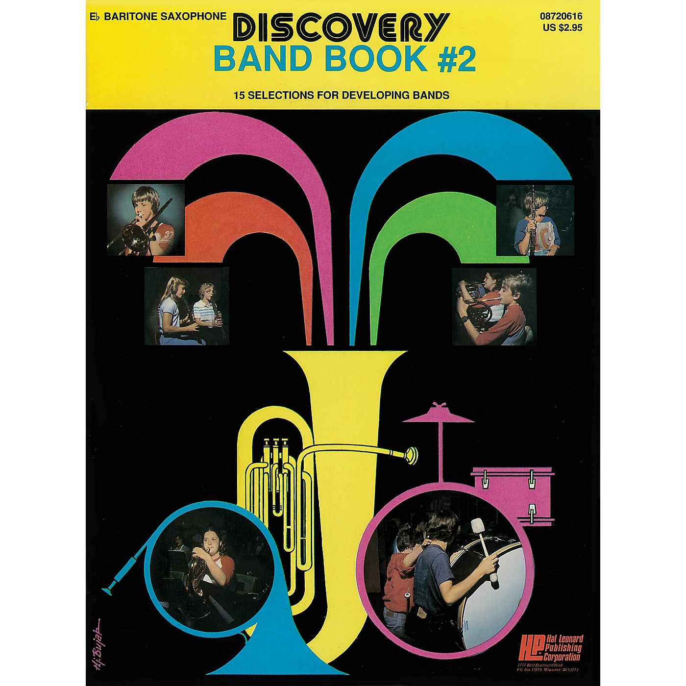 Hal Leonard Discovery Band Book #2 (E Flat Baritone Saxophon) Concert Band Level 1 Composed by Anne McGinty thumbnail