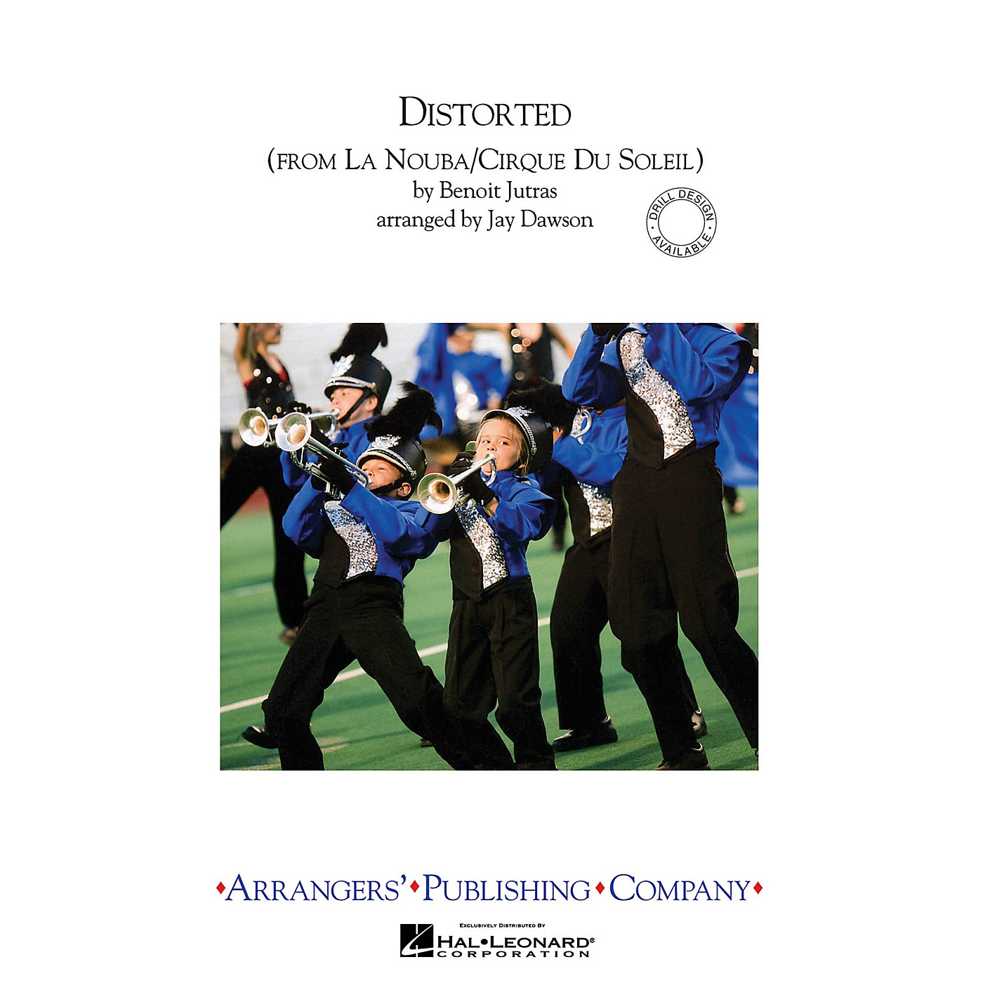 Arrangers Distorted Marching Band Level 3 by Cirque du Soleil Arranged by Jay Dawson thumbnail