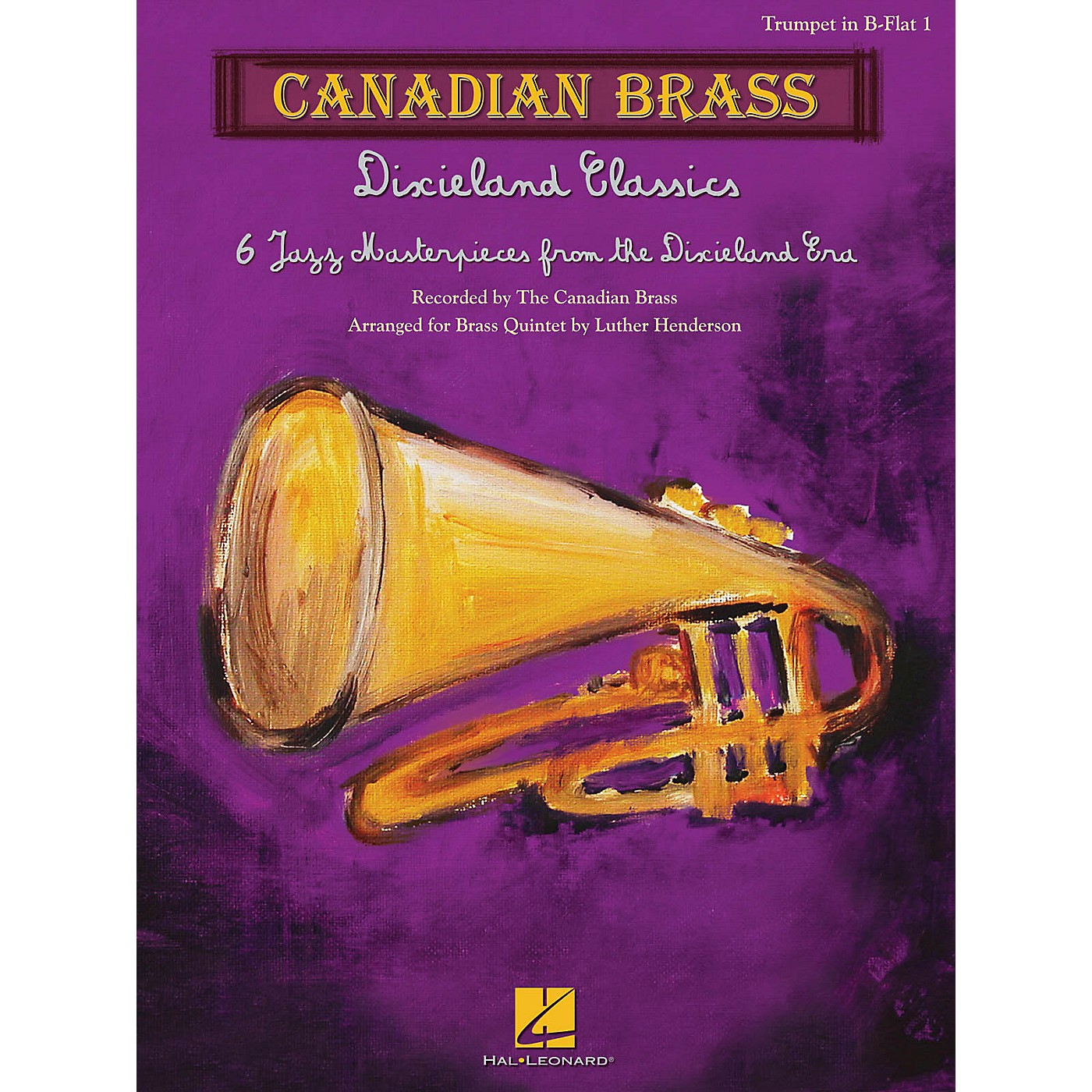 Canadian Brass Dixieland Classics Brass Ensemble Series by Canadian Brass Arranged by Luther Henderson thumbnail