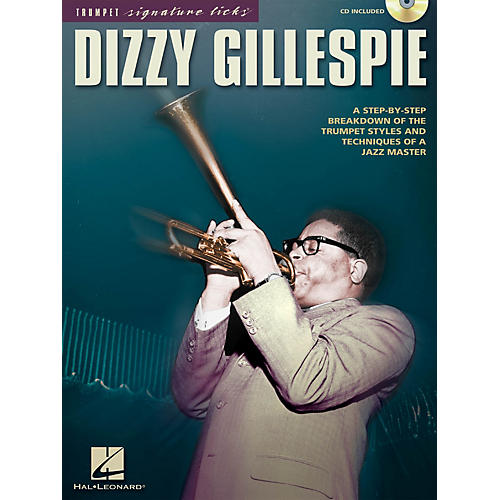 Hal Leonard Dizzy Gillespie Signature Licks Trumpet Series Softcover with CD Performed by Dizzy Gillespie thumbnail