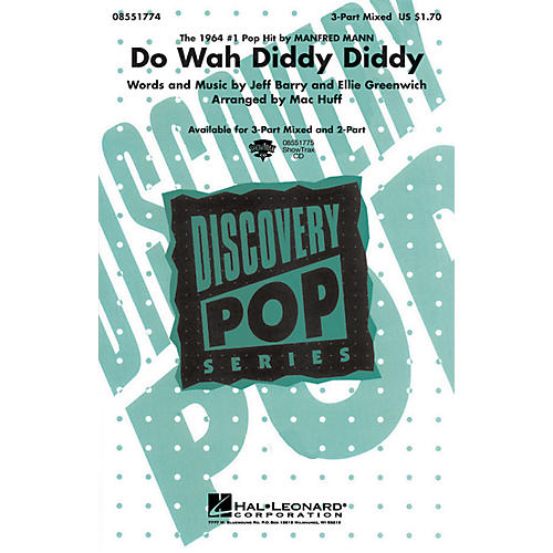 Hal Leonard Do Wah Diddy Diddy (Discovery Level 1) 3-Part Mixed by Manfred Mann arranged by Mac Huff thumbnail