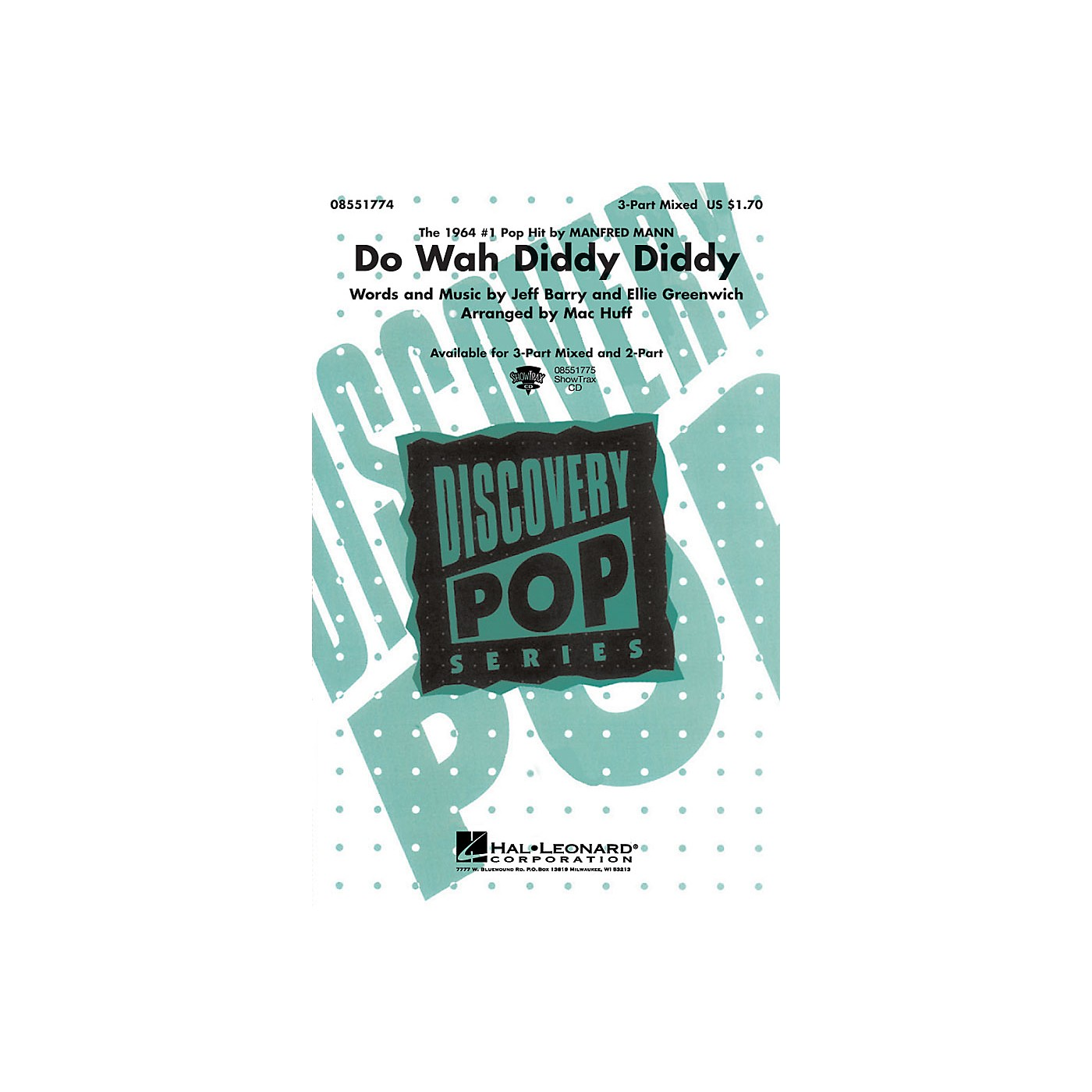 Hal Leonard Do Wah Diddy Diddy ShowTrax CD by Manfred Mann Arranged by Mac Huff thumbnail