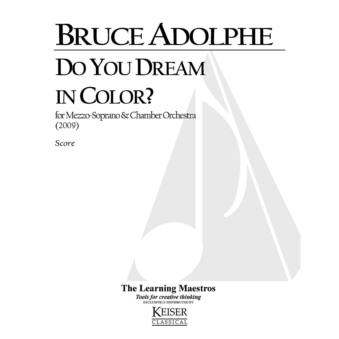 Lauren Keiser Music Publishing Do You Dream in Color for Mezzo Soprano and Chamber Orchestra LKM Music Series by Bruce Adolphe thumbnail