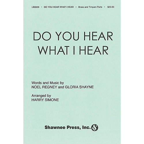 Shawnee Press Do You Hear What I Hear? (Brass, Timpani) IPAKB Arranged by Harry Simeone thumbnail