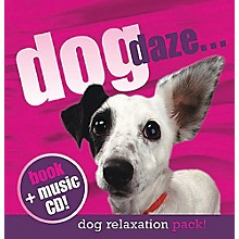 Music Sales Dog Daze (Relaxation Pack with CD) Music Sales America Series Hardcover with CD