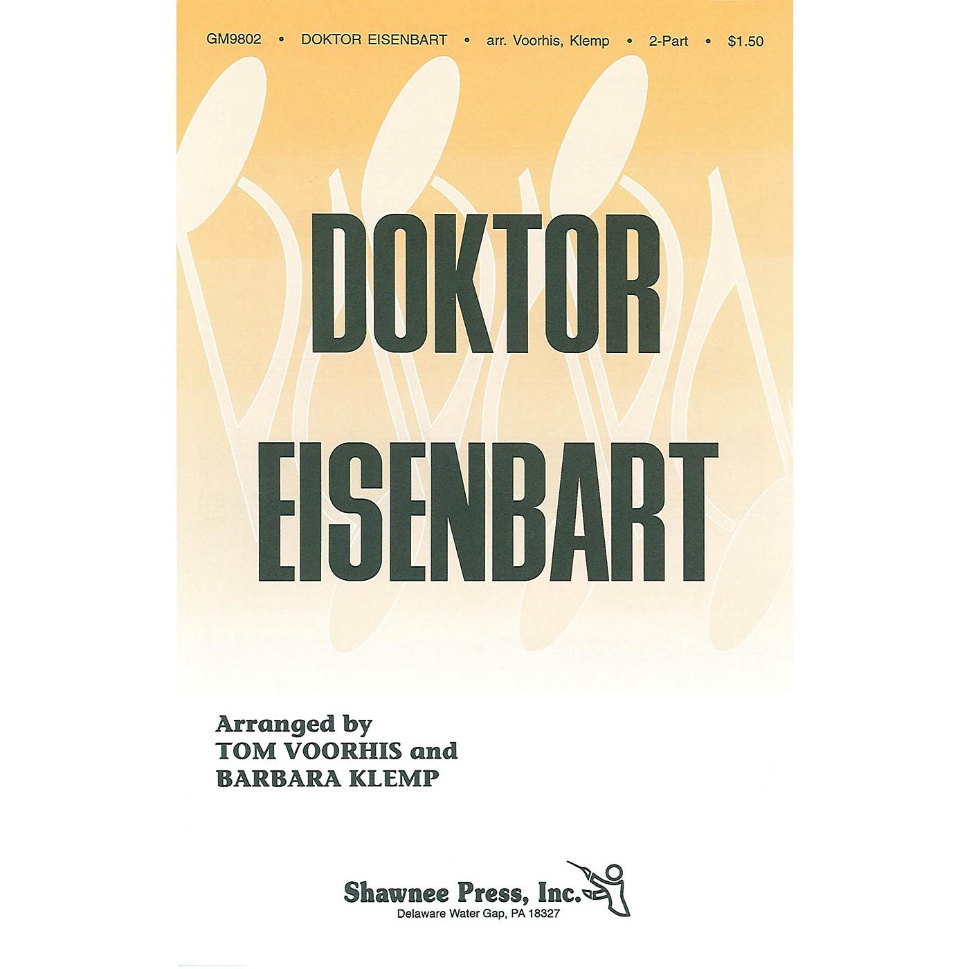 Shawnee Press Doktor Eisenbart 2-Part composed by Voorhis thumbnail