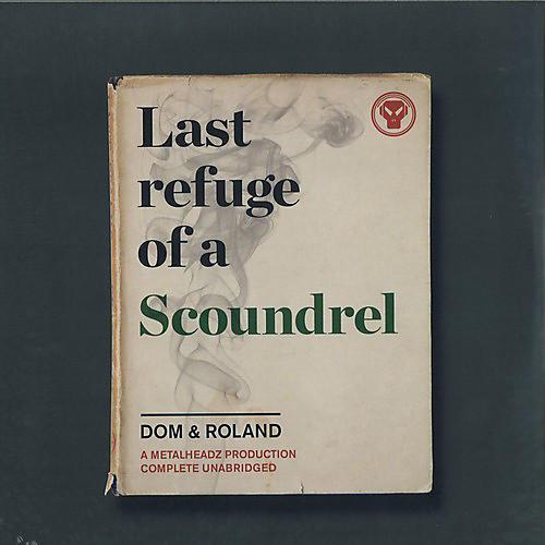 Alliance Dom & Roland - Last Refuge Of A Scoundrel thumbnail