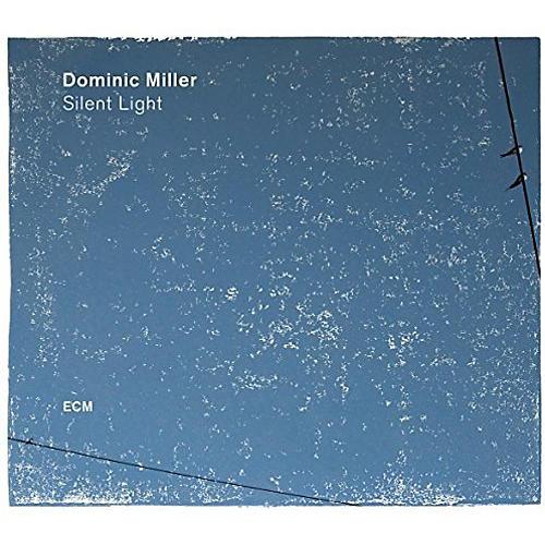 Alliance Dominic Miller - Silent Light thumbnail
