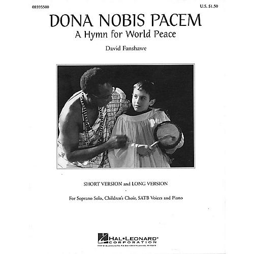 Hal Leonard Dona Nobis Pacem (A Hymn for World Peace) SATB composed by David Fanshawe thumbnail