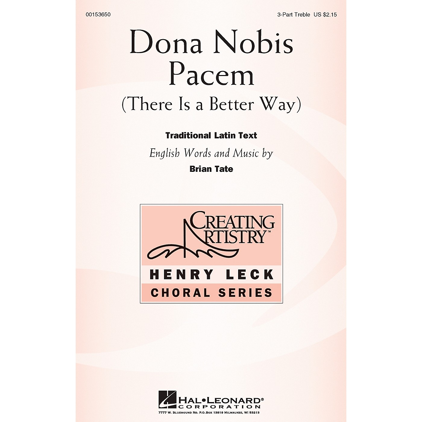 Hal Leonard Dona Nobis Pacem (There Is a Better Way) 3 Part Treble composed by Brian Tate thumbnail