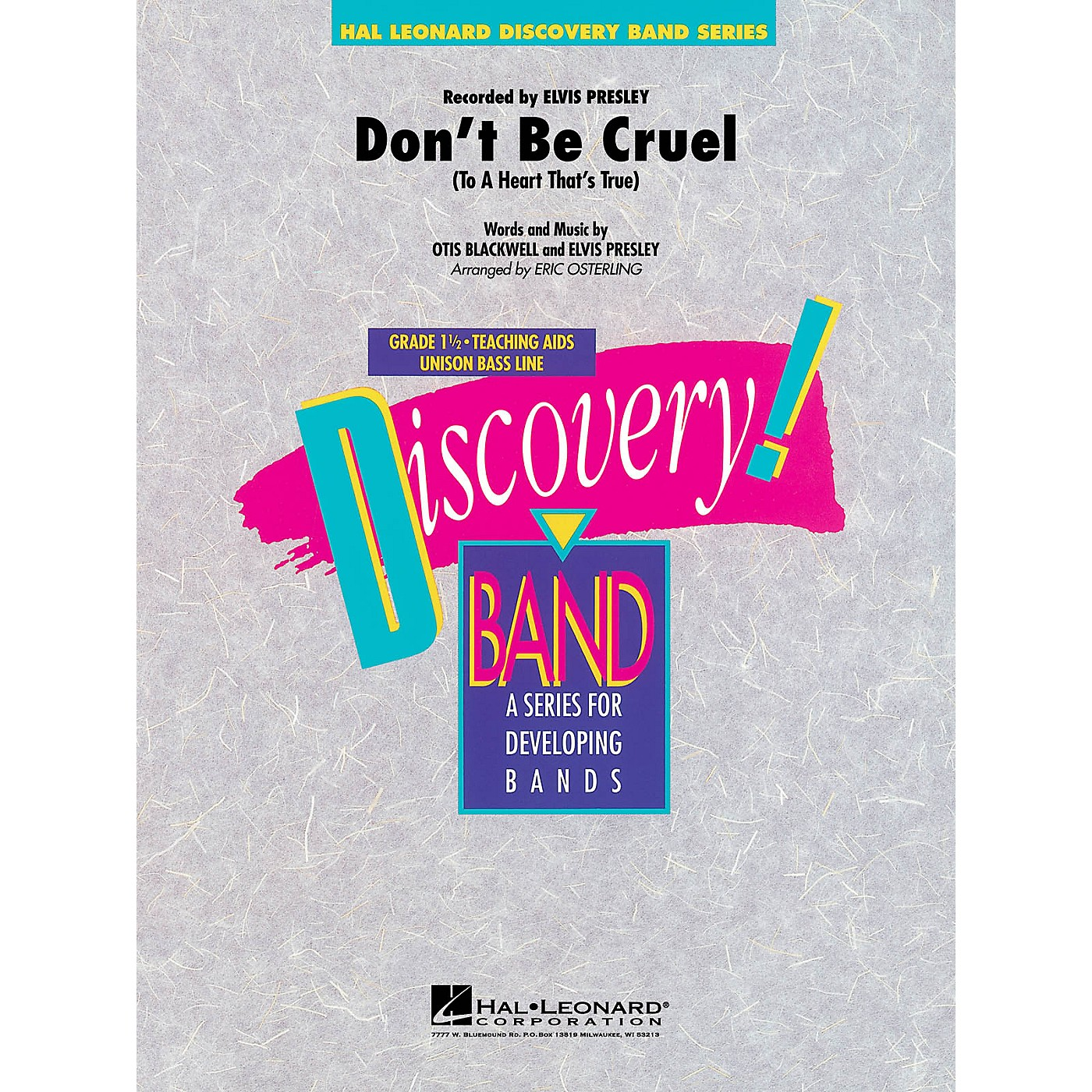 Hal Leonard Don't Be Cruel (To a Heart That's True) Concert Band Level 1.5 by Elvis Arranged by Eric Osterling thumbnail