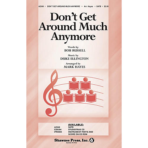 Shawnee Press Don't Get Around Much Anymore SATB arranged by Mark Hayes thumbnail
