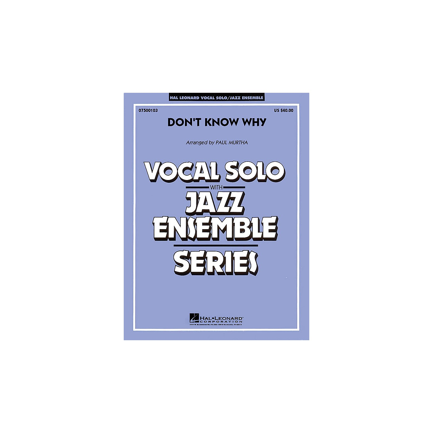 Hal Leonard Don't Know Why (Key: B-flat) (Vocal, Flugelhorn or Tenor Sax Feature) Jazz Band Level 3 thumbnail