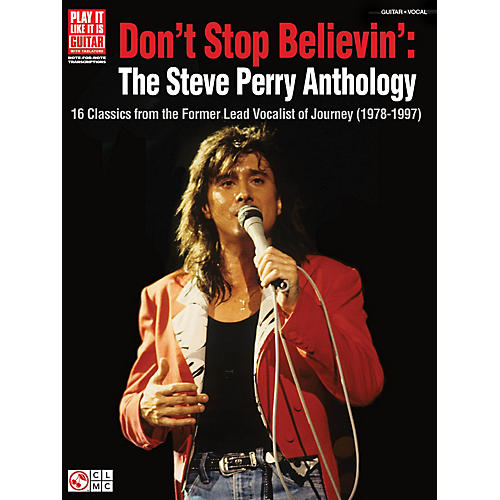 Cherry Lane Don't Stop Believin': The Steve Perry Anthology Play It Like It Is Series Softcover Performed by Journey thumbnail