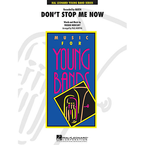 Hal Leonard Don't Stop Me Now - Young Concert Band Series Level 3 arranged by Paul Murtha thumbnail