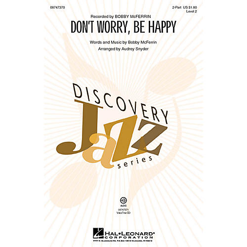 Hal Leonard Don't Worry, Be Happy (Discovery Level 2) 2-Part by Bobby McFerrin arranged by Audrey Snyder thumbnail