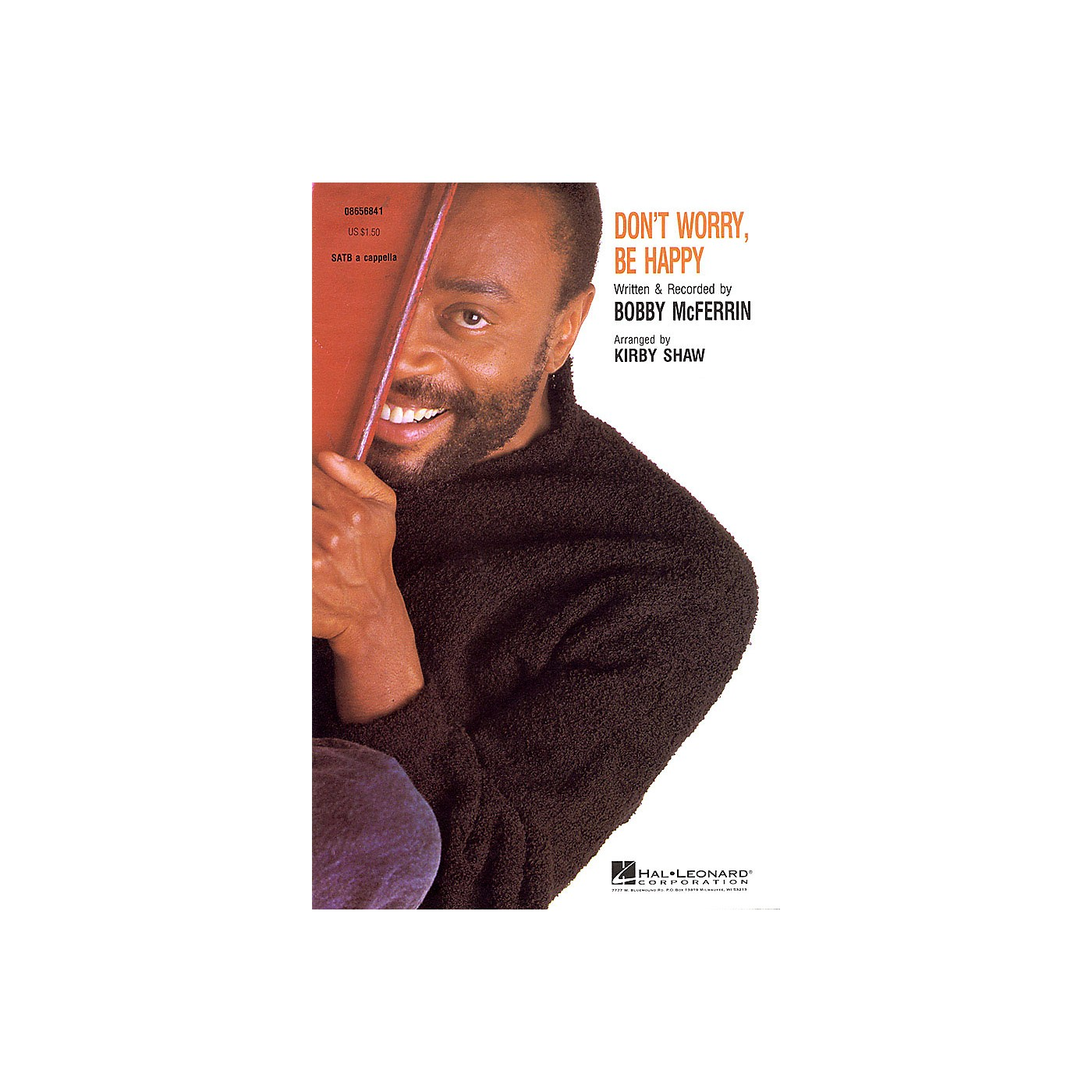 Hal Leonard Don't Worry, Be Happy SATB a cappella by Bobby McFerrin arranged by Kirby Shaw thumbnail