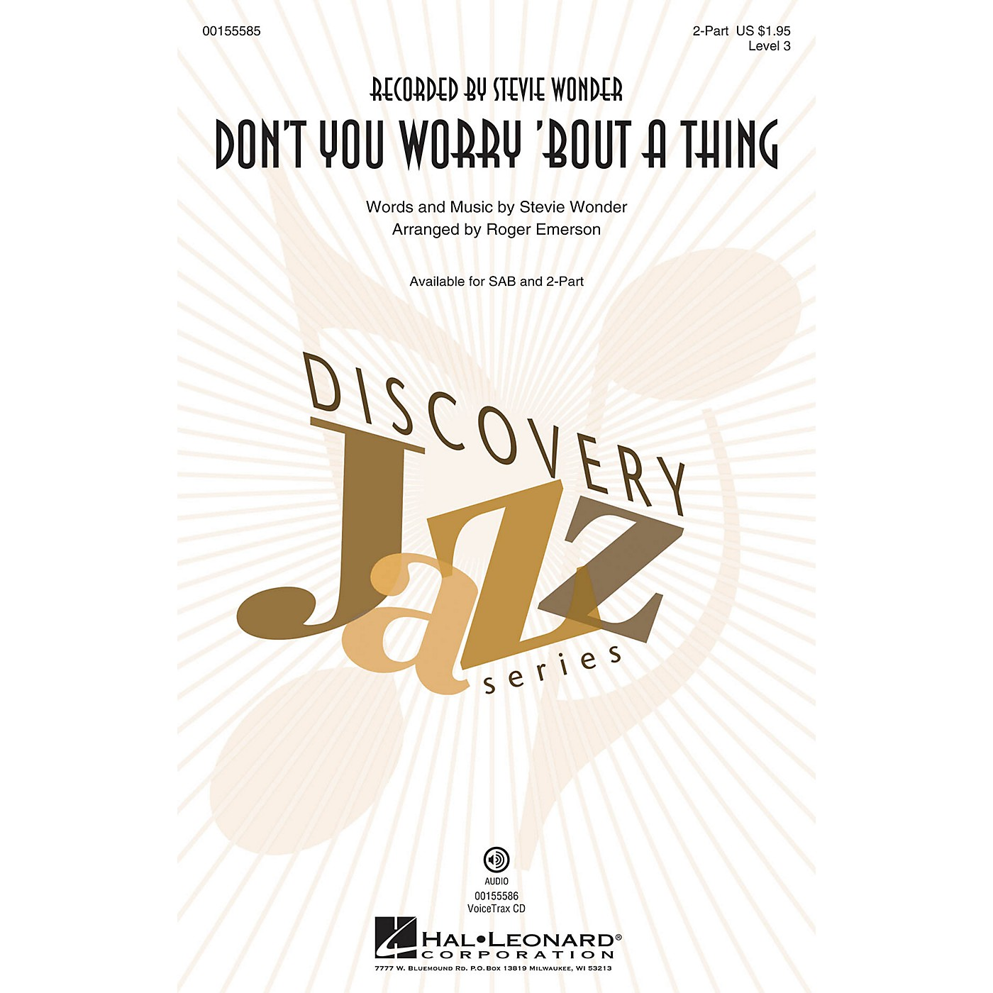 Hal Leonard Don't You Worry 'Bout a Thing (Discovery Level 3) VoiceTrax CD by Stevie Wonder Arranged by Roger Emerson thumbnail