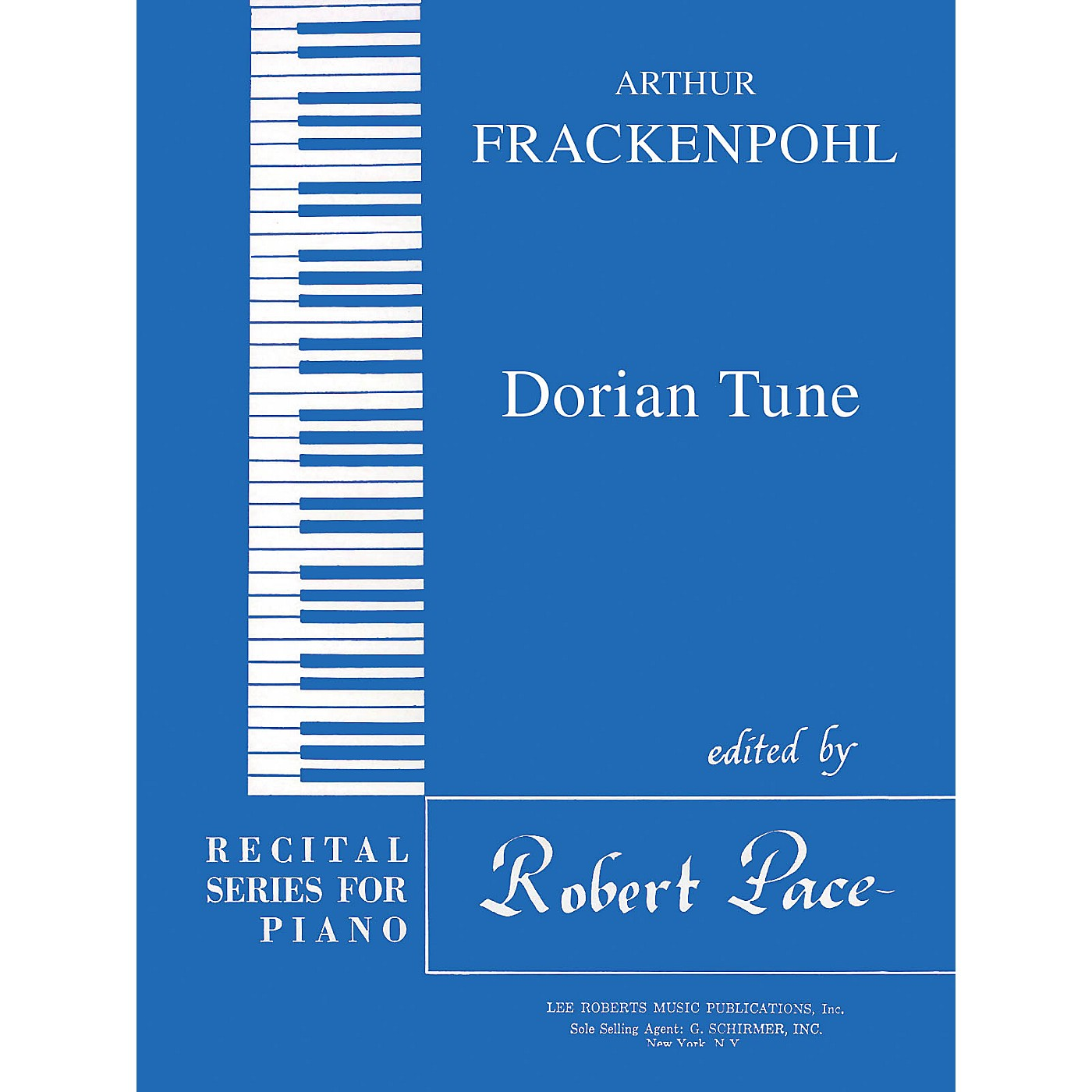 Lee Roberts Dorian Tune (Recital Series for Piano, Blue (Book I)) Pace Piano Education Series by Arthur Frackenpohl thumbnail