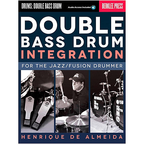 Berklee Press Double Bass Drum Integration: For The Jazz/Fusion Drummer Book/Online Audio thumbnail