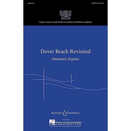 Boosey and Hawkes Dover Beach Revisited SATB composed by Dominick Argento thumbnail