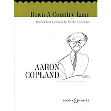 Boosey and Hawkes Down a Country Lane Concert Band Composed by Aaron Copland Arranged by Merlin Patterson
