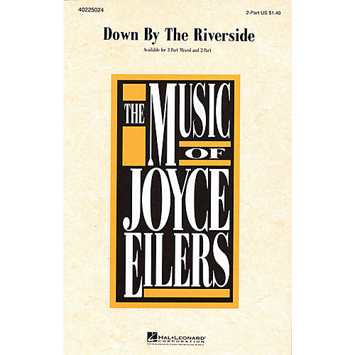 Hal Leonard Down by the Riverside 2-Part arranged by Joyce Eilers thumbnail