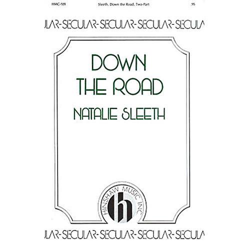 Hinshaw Music Down the Road 2PT TREBLE composed by Natalie Sleeth thumbnail