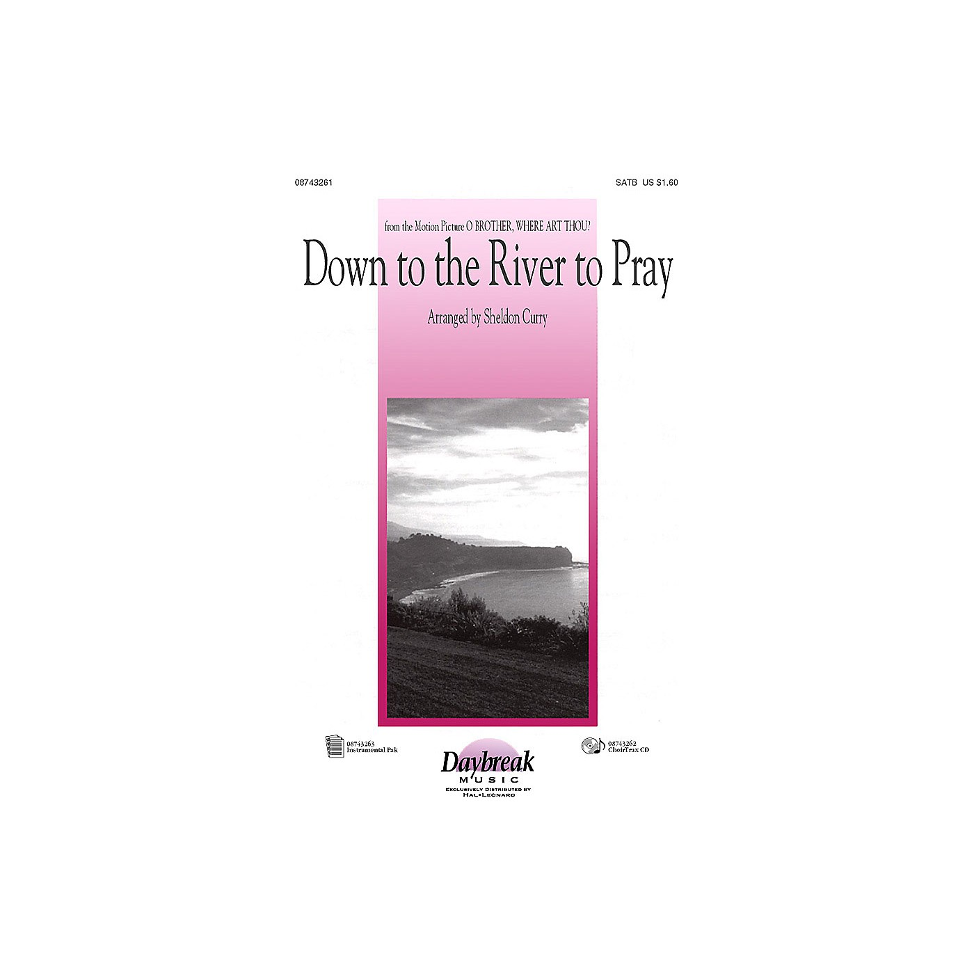 Daybreak Music Down to the River to Pray (from O Brother, Where Art Thou?) (ChoirTrax CD) CHOIRTRAX CD by Sheldon Curry thumbnail