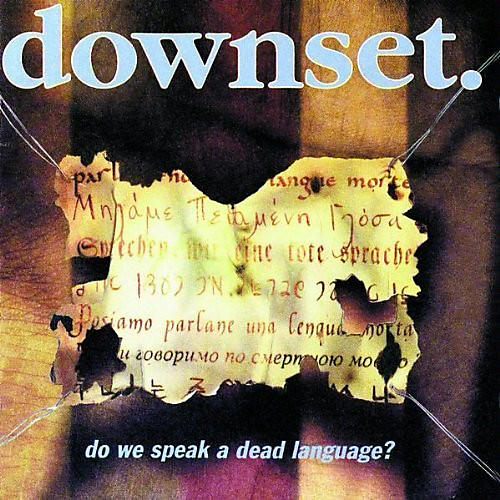 Alliance Downset - Do We Speak A Dead Language thumbnail