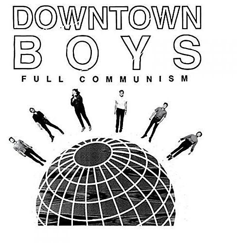 Alliance Downtown Boys - Full Communism thumbnail