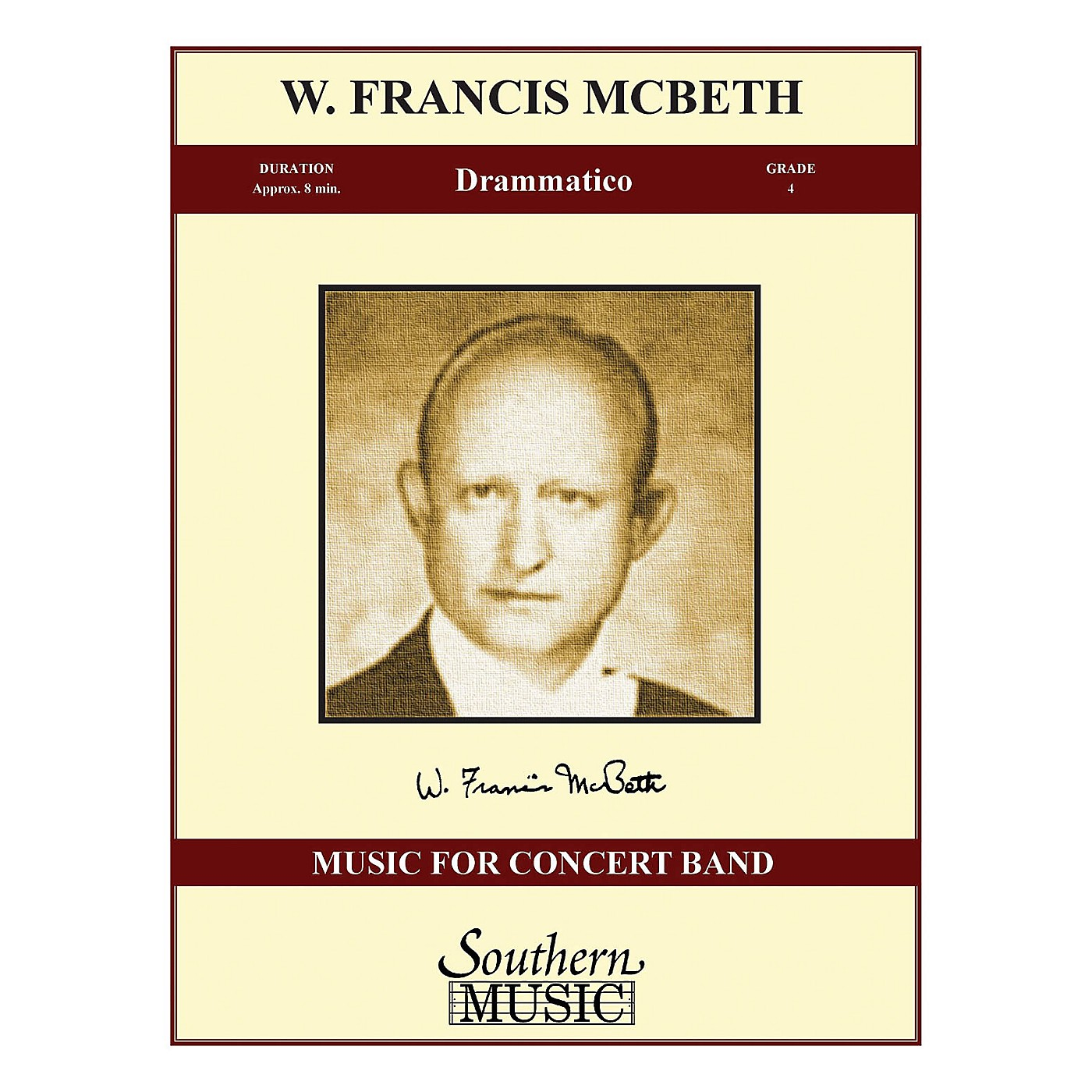 Southern Drammatico (Band/Concert Band Music) Concert Band Level 4 Composed by W. Francis McBeth thumbnail