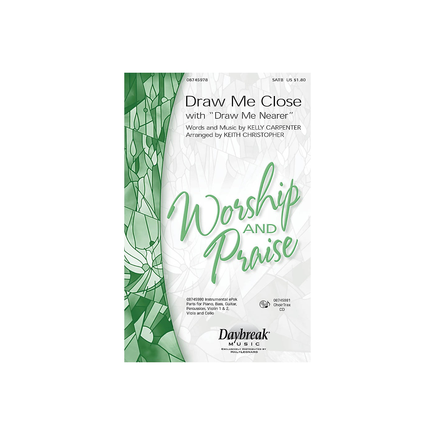 Daybreak Music Draw Me Close (with Draw Me Nearer) SATB arranged by Keith Christopher thumbnail